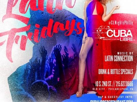 Latin Fridays at Cuba Libre Philadelphia